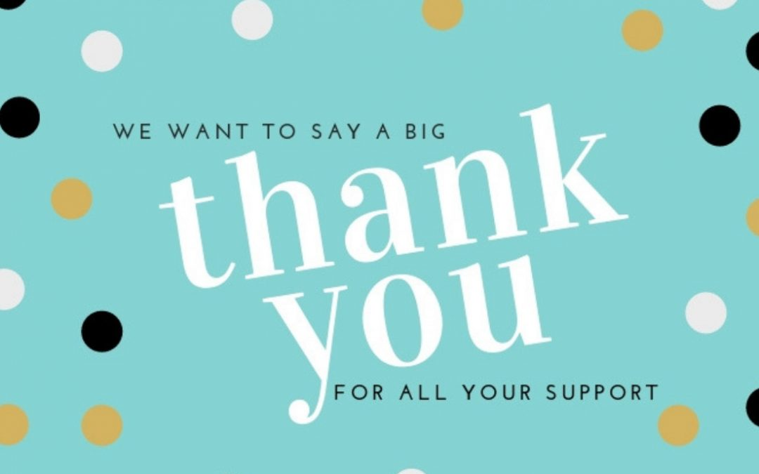 A huge thank you for all your support