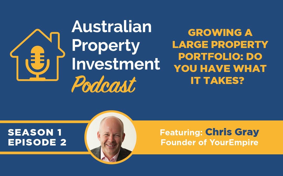 Growing a large property portfolio: do you have what it takes?  | Episode 2