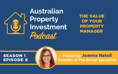 The Value of your Property Manager | Episode 8