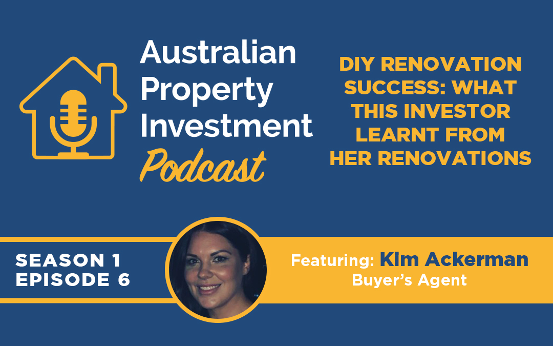 DIY Renovation Success – What this Investor Learnt from her Renovations | Episode 6