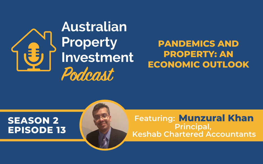 Pandemics and property: an economic outlook with Munzural Khan | Episode 13