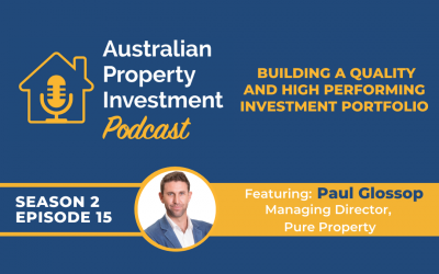 Building a Quality and High Performing Investment Portfolio with Paul Glossop   Episode 15