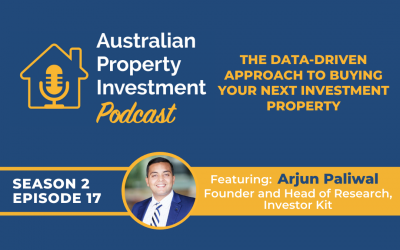 The Data Driven Approach to Buying your Next Investment Property with Arjun Paliwal   Episode 17