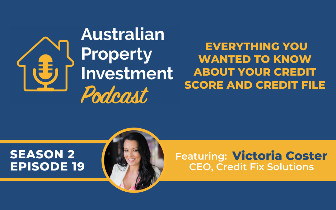 Everything You Wanted to Know About Your Credit Score and Credit File with Victoria Coster   Episode 19